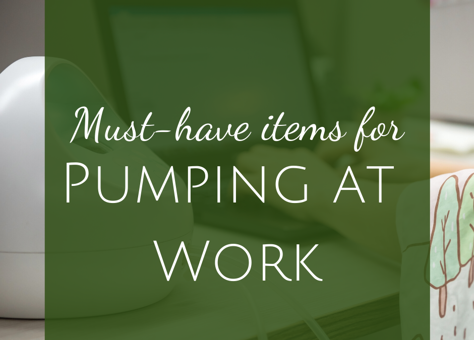 Must-Have Pumping Accessories for Working Moms