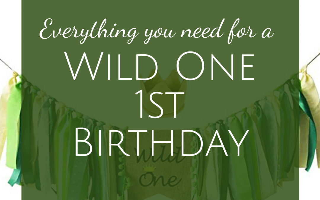 Everything You Need for a Wild One First Birthday Party
